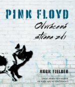 Pink Floyd Odvrácená strana zdi