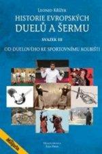 Historie evropských duelů a šermu svazek III