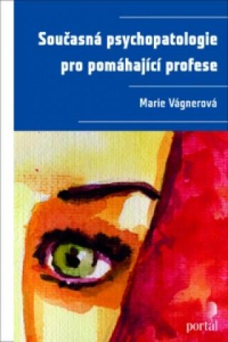 Současná psychopatologie pro pomáhající profese