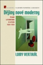 Dějiny nové moderny 2 Lomy vertikál
