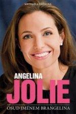 Angelina Jolie: Osud jménem Brangelina