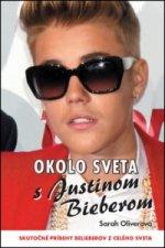 Okolo sveta s Justinom Bieberom