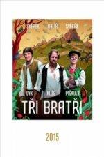 Tři bratři - nástěnný kalendář 2015