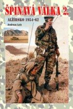 Špinavá válka 2. Alžírsko 1954-1962