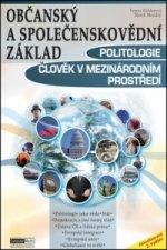 Občanský a společenskovědní základ Politologie Člověk v mezinárodním prostředí