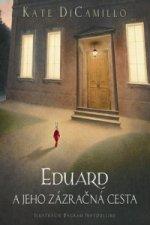Eduard a jeho zázračná cesta