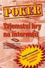 Poker Tajemství hry na internetu