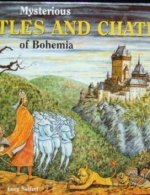 Mysterious Castles and Chateaus of Bohemia