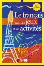 Le francais avec...des jeux et des activités Niveau pré-interm.