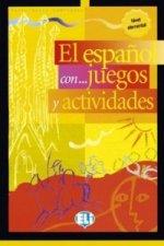El espaňol con... juegos y actividades Nivel Elemental