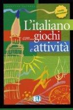 L'italiano con... giochi e attivitá Livello elementare