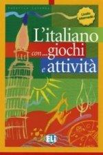 L'italiano con... giochi e attivitá Livello intermedio