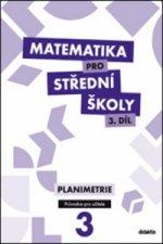 Matematika pro střední školy 3.díl Průvodce pro učitele