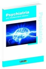 Psychiatria pre všeobecných lekárov