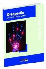 Ortopédia pre všeobecných lekárov