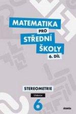 Matematika pro střední školy 6.díl Učebnice