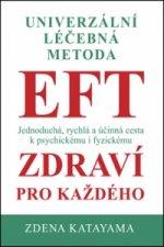 Univerzální léčebná metoda EFT