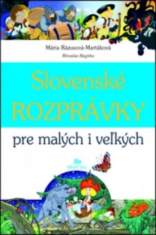 Slovenské rozprávky pre malých i veľkých