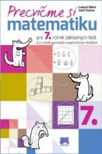 Precvičme si matematiku pre 7. ročník základných škôl