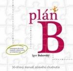Igor Bukovský - Plán B