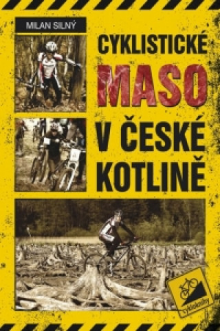 Cyklistické maso v české kotlině
