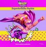 Barbie Odvážna princezná Superhrdinka Barbie