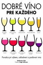 Dobré víno pre každého