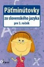 Päťminútovky zo slovenského jazyka pre 3. ročník