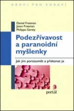 Podezřívavost a paranoidní myšlenky