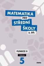 Matematika pro střední školy 5.díl Učebnice