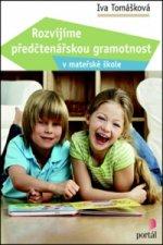 Rozvíjíme předčtenářskou gramotnost v mateřské škole