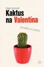 Kaktus na Valentína