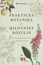 Praktická botanika pro milovníky rostlin