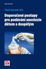 Doporučené postupy pro podávání anastezie dětem a dospělým