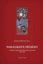 Pohádkové příběhy v české literatuře pro děti a mládež