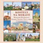 Kostely na Moravě 2. díl