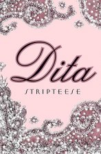 Dita Stripteese