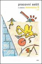 Pracovní sešit k učebnici matematika 5,  I. díl