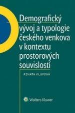 Demografický vývoj a typologie českého venkova v kontextu prostorových souvisl.