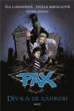 Pax Dívka ze záhrobí