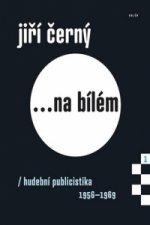 Jiří Černý na bílém 1