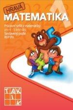 Hravá matematika 1 Pracovní sešit z matematiky pro 4 - 5 leté děti