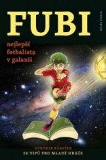 FUBI nejlepší fotbalista v galaxii