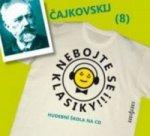Nebojte se klasiky! 8 Petr Iljič Čajkovskij