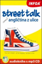 Street talk aneb angličtina z ulice Audiokniha s mp3 CD