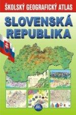 Slovenská republika Školský geografický atlas