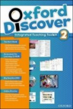 Oxford Discover 2 Teacher's Book with Integrated Teaching Toolkit