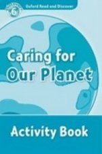 Oxford Read and Discover: Level 6: Caring For Our Planet Activity Book