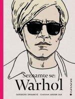 Seznamte se: Warhol