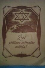 Židé příčinou světového neklidu?